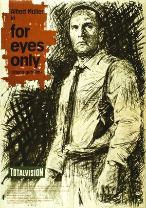 "Filmplakat zu ""For eyes only"""